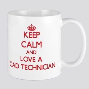 Keep Calm and Love a Cad Technician Mugs